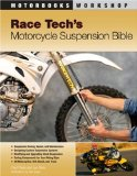 Race Tech s Motorcycle Suspension Bible (Motorbooks Workshop)