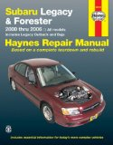 Subaru Legacy and Forester 2000 thru 2006: All models (Haynes Repair Manual)