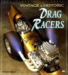Vintage & Historic Drag Racers (Enthusiast Color Series)