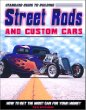 Standard Guide to Building Street Rods and Custom Cars: How to Get the Most Car for Your Money