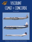 Viscount, Comet and Concorde (Legends of the Air, 3)