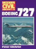 Boeing 727 (Modern Civil Aircraft Series : No 13)