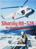 Sikorsky HH-52A: An Illustrated History