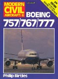 Boeing 757 767 777 (Modern Civil Aircraft : No 6)