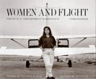 Women and Flight : Portraits of Contemporary Women Pilots