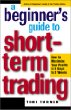 A Beginners Guide to Short-Term Trading: How to Maximize Profits in 3 Days to 3 Weeks (Jataka Tale Series)