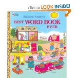 Richard Scarry s Best Word Book Ever (Golden Bestsellers Series)