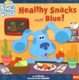 Healthy Snacks with Blue! (Blue s Clues)