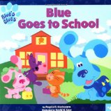 Blue Goes to School (Blue s Clues)