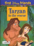 Tarzan: To the Rescue (First Disney Friends)