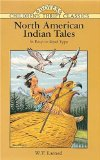 North American Indian Tales (Dover Children s Thrift Classics)