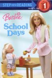 Barbie: School Days (Barbie) (Step into Reading)