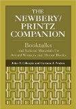 The Newbery Printz Companion (Children s and Young Adult Literature Reference)