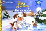 One Snowy Eve (Poky Little Puppy)