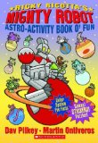 Ricky Ricotta s Mighty Robot (Astro-Activity Book O Fun)