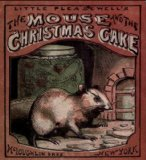 The Mouse and the Christmas Cake (ILLUSTRATED)