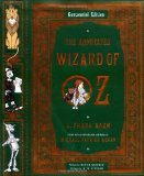The Annotated Wizard of Oz (Centennial Edition)