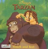 Tarzan: Touch and Feel Book (Disney: Film and Video)