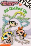 Powerpuff Girls Chapter Book #02: All Chalked Up! (Powerpuff Girls, Chaper Book) (No.2)