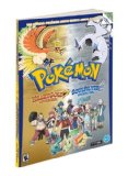 Pokemon HeartGold and SoulSilver: The Official Pokemon Johto Guide and Johto Pokedex: Official Strategy Guide