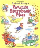 Richard Scarry s Favorite Storybook Ever (Picture Book)