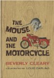 The Mouse And The Motorcycle by Beverly Cleary (Weekly Reader Children s Book Club Edition)
