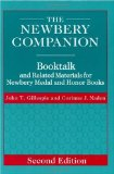 The Newbery Companion: Booktalk and Related Materials for Newbery Medal and Honor Books
