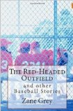 THE REDHEADED OUTFIELD (non illustrated)