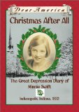 Christmas After All: The Great Depression Diary of Minnie Swift, Indianapolis, Indiana 1932 (Dear America Series)