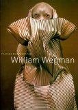 William Wegman : Fashion Photographs