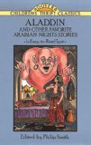Aladdin and Other Favorite Arabian Nights Stories (Dover Children s Thrift Classics)