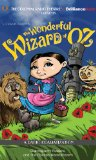 The Wonderful Wizard of Oz: A Radio Dramatization (Oz Series)