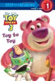 Toy to Toy (Disney Pixar Toy Story 3) (Step into Reading)