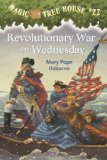 Revolutionary War On Wednesday (Turtleback School and Library Binding Edition) (Magic Tree House (Pb))