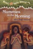 Mummies In The Morning (Turtleback School and Library Binding Edition) (Magic Tree House (Pb))