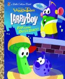 LarryBoy and the Fib from Outer Space! (VeggieTales) (Little Golden Book)