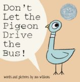 Don t Let the Pigeon Drive the Bus!