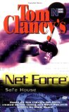 Safe House (Tom Clancy s Net Force; Young Adults, No. 10)