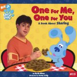 One for Me, One for You: A Book About Sharing (Blue s Clues)