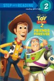 Friends Forever (Disney Pixar Toy Story) (Step into Reading)