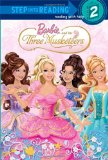 Barbie and the Three Musketeers (Barbie) (Step into Reading)