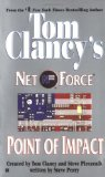 Point of Impact (Tom Clancy s Net Force, Book 5)