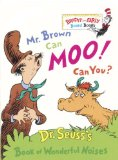 Mr. Brown Can Moo, Can You : Dr. Seuss s Book of Wonderful Noises (Bright and Early Board Books)