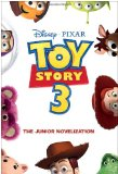 Toy Story 3 Junior Novelization (Disney Pixar Toy Story 3)