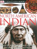 North American Indian (DK Eyewitness Books)