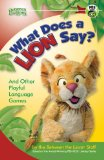 What Does a Lion Say?: And Other Playful Language Games (Between the Lions)