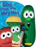 God Loves You Very Much (Big Idea Books VeggieTales)