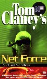 Virtual Vandals (Tom Clancy s Net Force; Young Adults, No. 1)