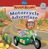 Manny s Motorcycle Adventure (Handy Manny (8x8))