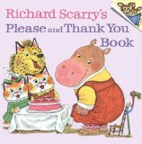 Richard Scarry s Please and Thank You Book (Pictureback(R))